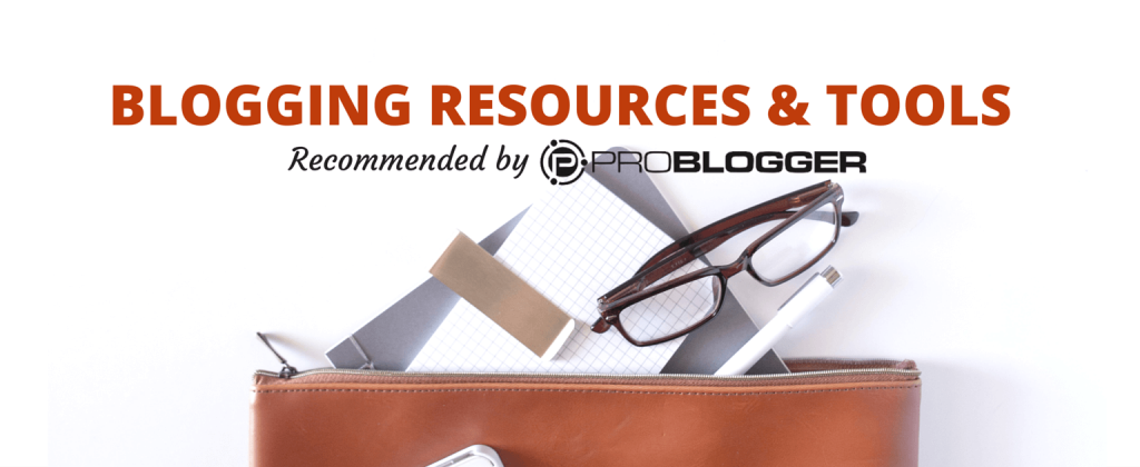 ProBlogger-resources-and-tools-1024x420